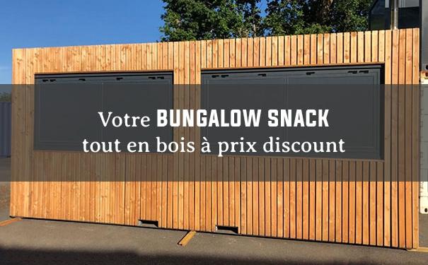 Bungalow snack à prix discount