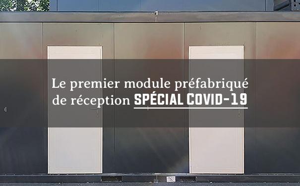 Le premier module préfabriqué de réception spécial Covid-19