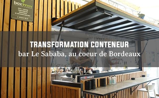 Transformation de conteneur bar Le Sababa